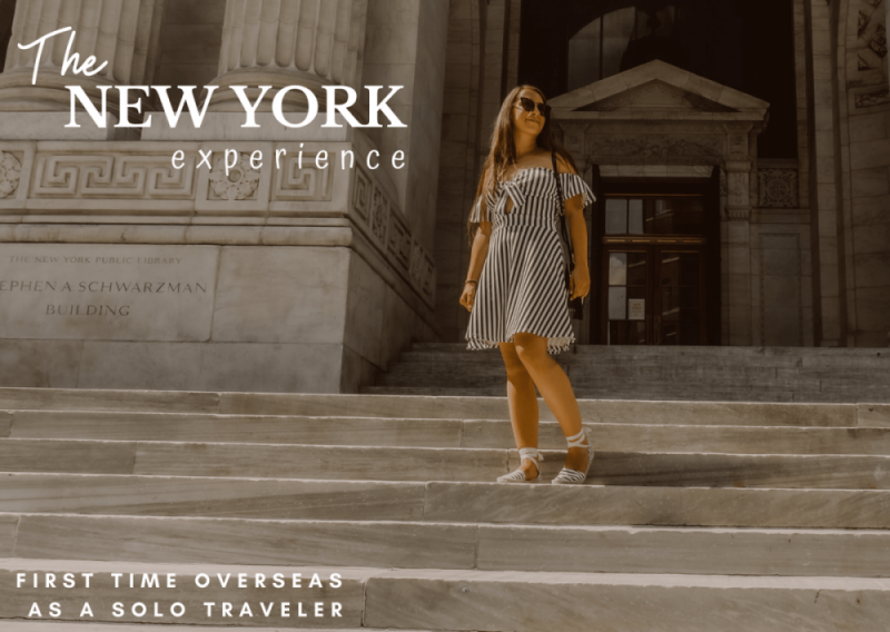 First time overseas – A New York experience from a solo traveler