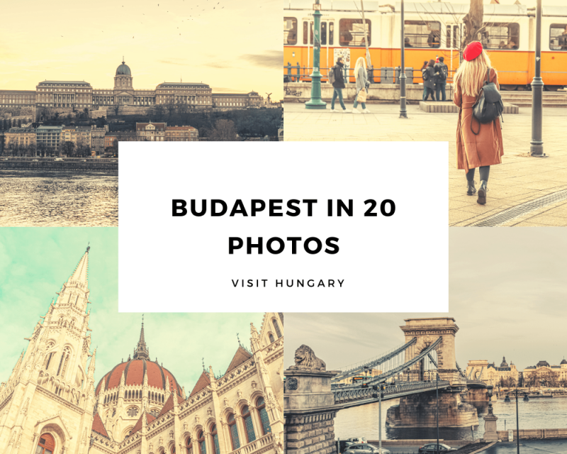 Budapest in 20 photos – Visit Hungary
