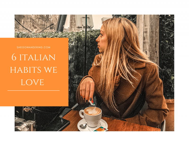 6 Italian habits we love - Learn about Italy