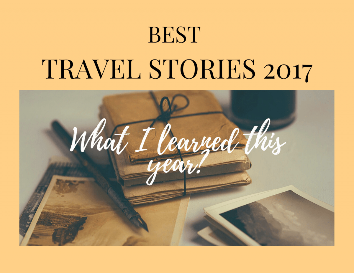 Best travel stories 2017ShegoWandering
