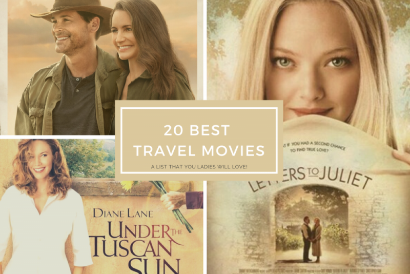 20 Best Travel Movies – a list that you ladies will love!