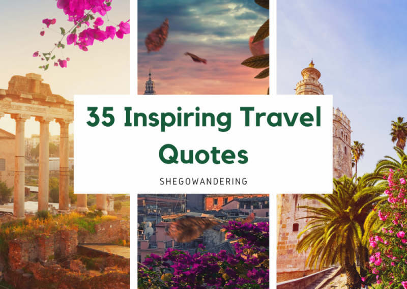 35 Inspiring Travel Quotes – with pictures