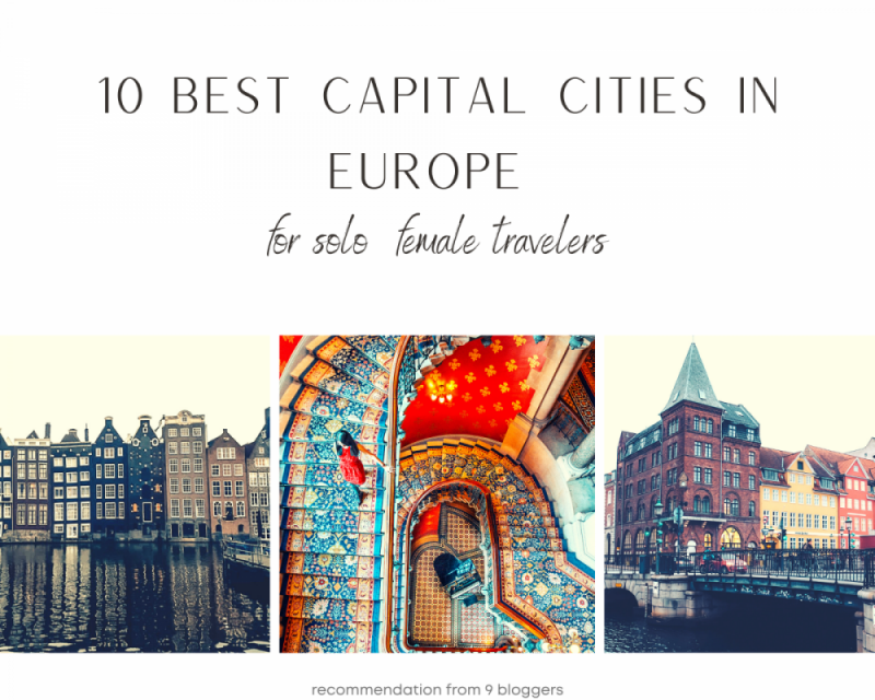 10 Best capital cities in Europe for Solo Female Travelers
