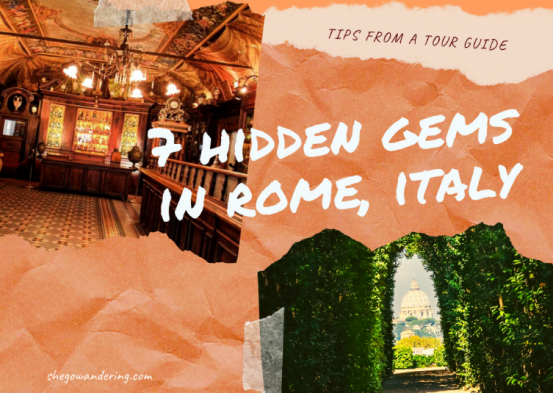Hidden Gems in Rome, Italy – 7 tips from a Tour Guide