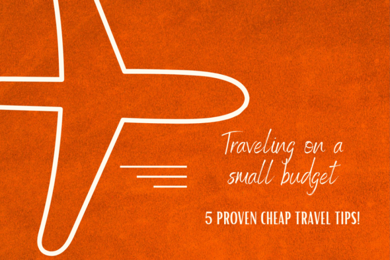 traveling on a small budget, cheap travel tips