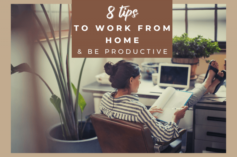 8 Tips To Work From Home – For Those Who Hate The Rules