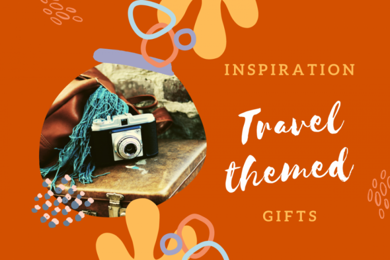 Inspiration for travel-themed gifts