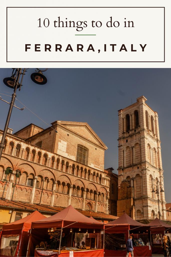 things to do in ferrara italy