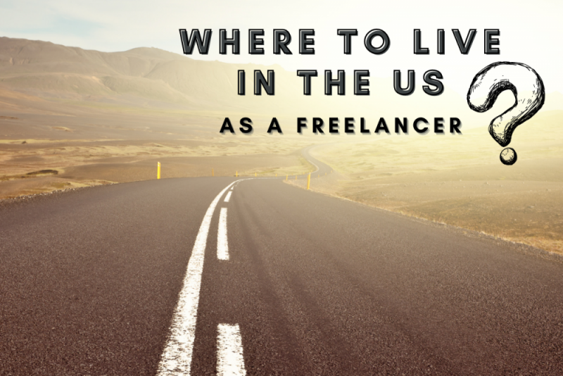 Where to live in the US as a freelancer?