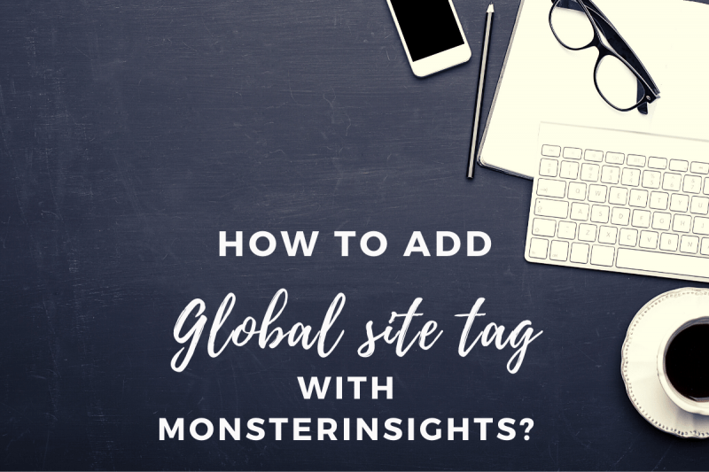 How to add Google Analytics Global Site Tag in WordPress with Monsterinsights