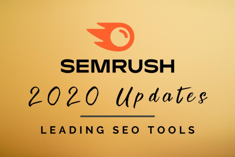 Semrush Updates – One of the most popular SEO tools